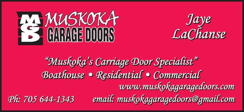 Muskoka Garage Doors (705-644-1343) - Display Ad -