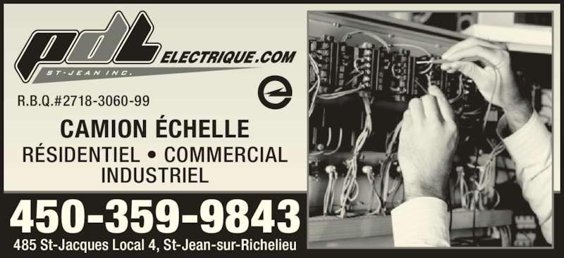 P D L Electrique St-Jean Inc (450-359-9843) - Annonce illustrée======= - R.B.Q.#2718-3060-99 CAMION ÉCHELLE 450-359-9843 RÉSIDENTIEL • COMMERCIAL INDUSTRIEL 485 St-Jacques Local 4, St-Jean-sur-Richelieu