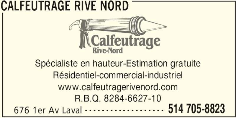 Calfeutrage rive nord laval qc 676 1re av canpages for Calfeutrage fenetre montreal