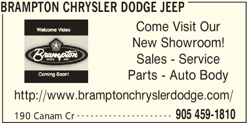 Brampton Chrysler Dodge Jeep (905-459-1810) - Display Ad - BRAMPTON CHRYSLER DODGE JEEP 190 Canam Cr 905 459-1810- - - - - - - - - - - - - - - - - - - - - Come Visit Our New Showroom! Sales - Service Parts - Auto Body http://www.bramptonchryslerdodge.com/