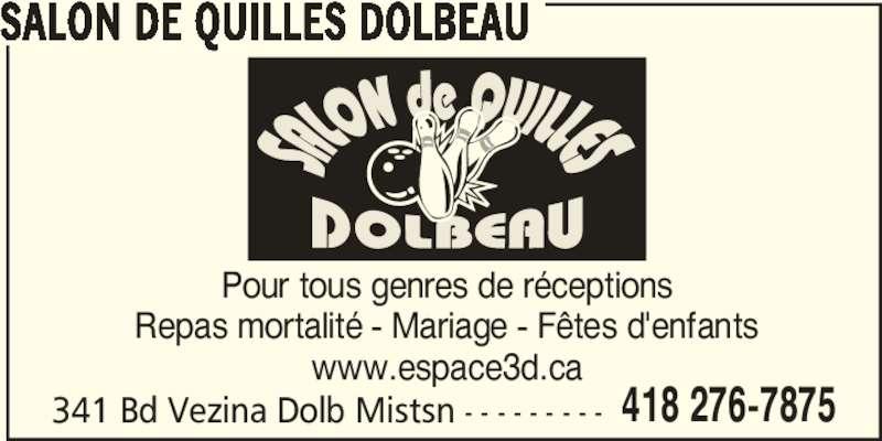 Salon de quilles dolbeau dolbeau mistassini qc 341 for Salon de toilettage montreal