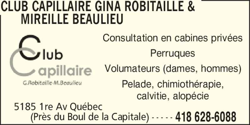 Club Capillaire Gina Robitaille & Mireille Beaulieu (4186286088) - Annonce illustrée======= -
