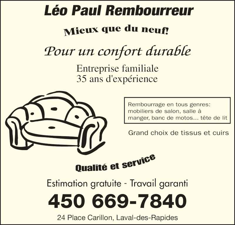 l o paul rembourreur enrg horaire d 39 ouverture 24 place carillon laval qc. Black Bedroom Furniture Sets. Home Design Ideas