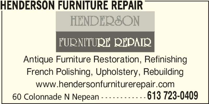 Henderson Furniture Repair - Nepean ON -  Colonnade Rd  Canpages