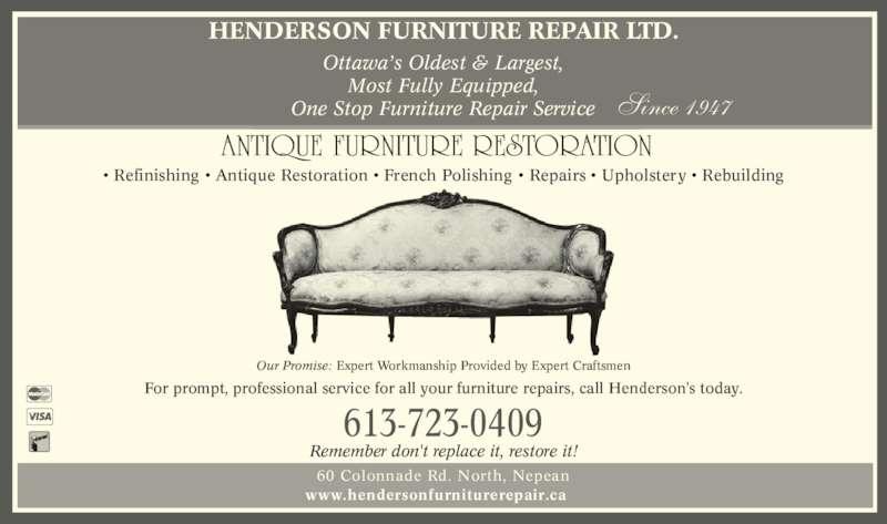 Henderson Furniture Repair Ads. Henderson Furniture Repair Nepean ON 60  Colonnade Rd Canpages - Antique - Antique Furniture Restoration Service Antique Furniture