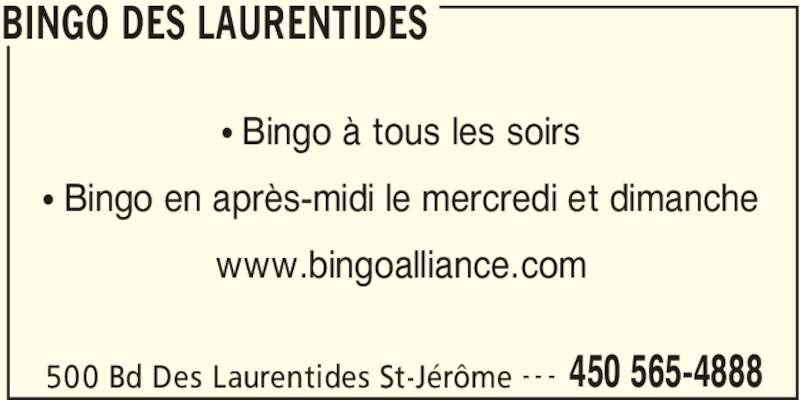 bingo des laurentides saint j r me qc 500 boul des laurentides canpages fr. Black Bedroom Furniture Sets. Home Design Ideas