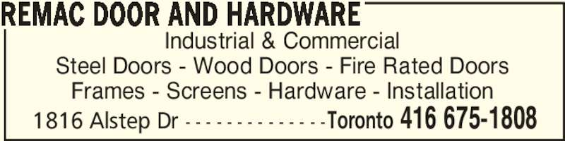 Remac Door And Hardware Opening Hours 1816 Alstep Dr