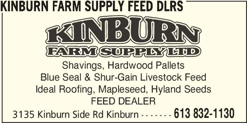 Kinburn Farm Supply (613-832-1130) - Annonce illustrée======= -