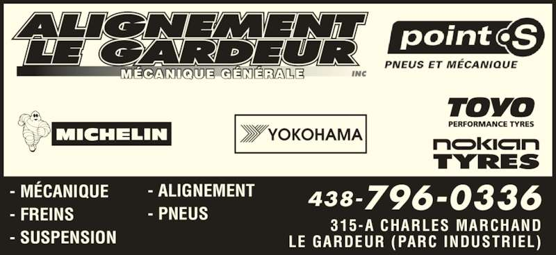 Alignement Le Gardeur (450-657-0604) - Annonce illustrée======= - 315-A CHARLES MARCHAND MÉCANIQUE GÉNÉRALE LE GARDEUR (PARC INDUSTRIEL) - MÉCANIQUE - FREINS - SUSPENSION - ALIGNEMENT - PNEUS 438-796-0336