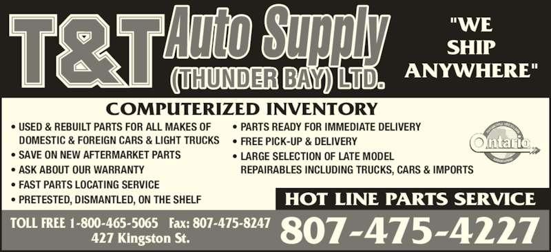 T & T Auto Supply Thunder Bay Ltd 427 Kingston St
