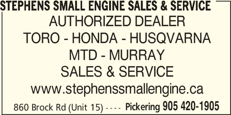 Stephens Small Engine Sales & Service - Pickering, ON - 15-860 Brock Rd | Canpages
