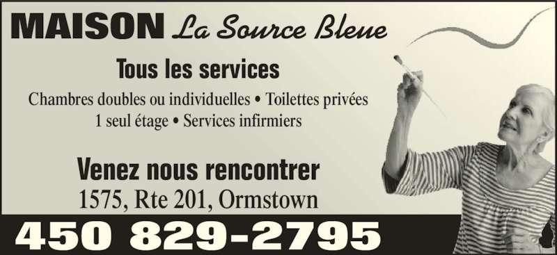 maison la source bleue ormstown qc 1575 201 rte canpages fr. Black Bedroom Furniture Sets. Home Design Ideas