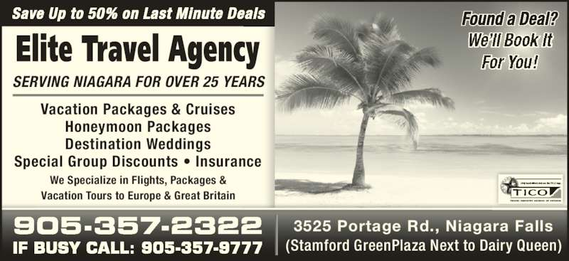 Elite Travel Agency - Opening Hours - 3525 Portage Rd ...