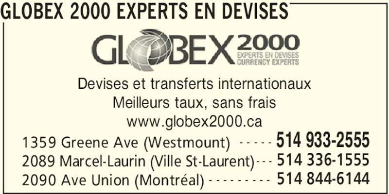 globex 2000 experts en devises westmount qc 1336 greene ave canpages fr. Black Bedroom Furniture Sets. Home Design Ideas