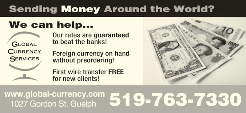 Global Currency Services Inc (519-763-7330) - Annonce illustrée======= -