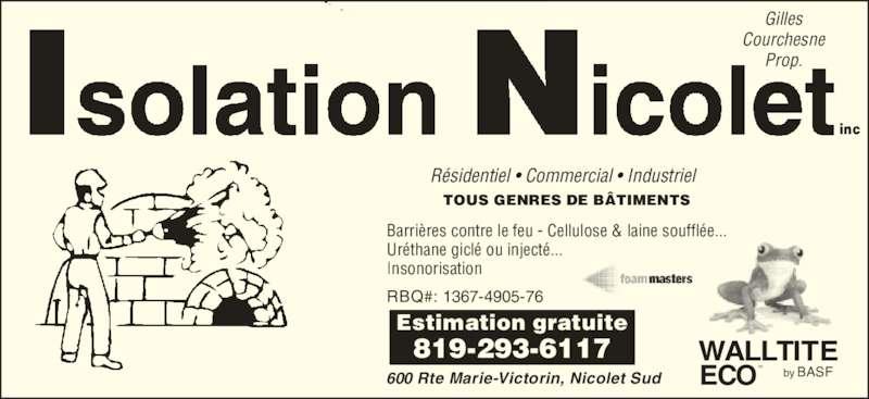isolation nicolet inc horaire d 39 ouverture 600 rte marie victorin nicolet qc. Black Bedroom Furniture Sets. Home Design Ideas