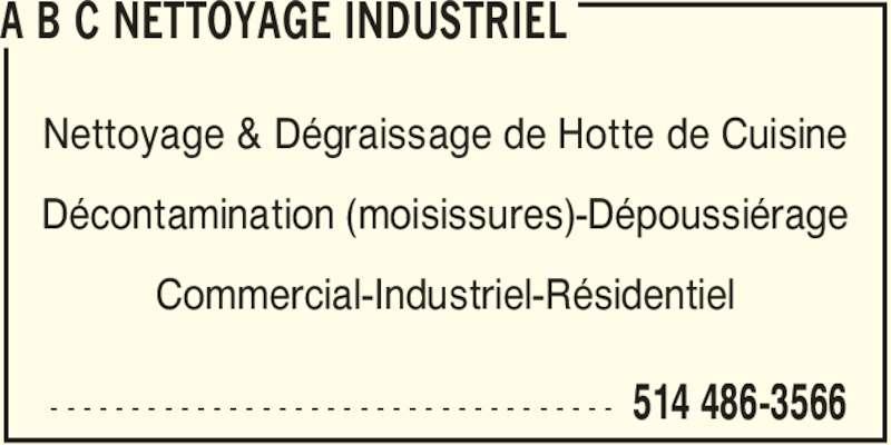 A b c nettoyage industriel horaire d 39 ouverture for Nettoyage de hotte de cuisine