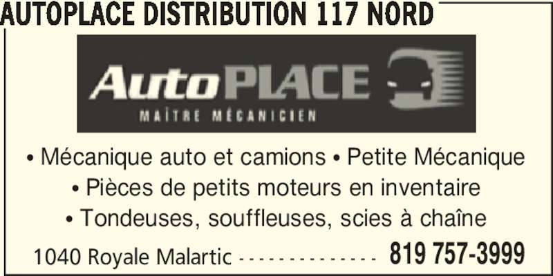 Autoplace distribution 117 nord malartic qc 1040 rue for Garage ad distribution