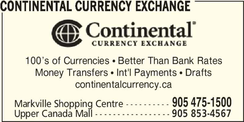 Continental Currency Exchange (9054751500) - Annonce illustrée======= -