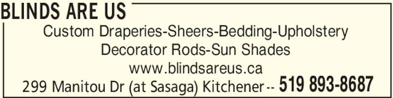 Blinds Are Us Kitchener ON 299 Manitou Dr Canpages : PROD1000165844f20160621241913519 from www.canpages.ca size 800 x 200 jpeg 108kB