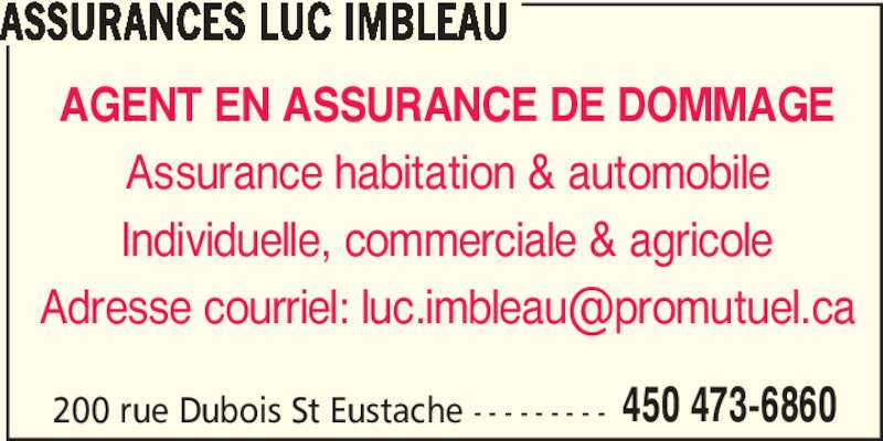 Assurances luc imbleau saint eustache qc 200 rue for Assurance maison quebec
