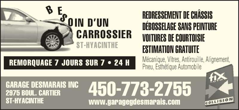 St hyacinthe fix auto horaire d 39 ouverture 2975 rue for Garage bien etre auto saint gratien