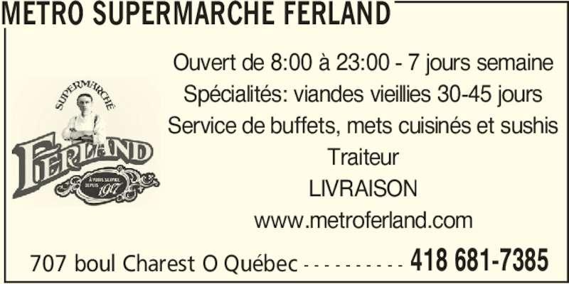 Metro (418-681-7385) - Annonce illustrée======= -