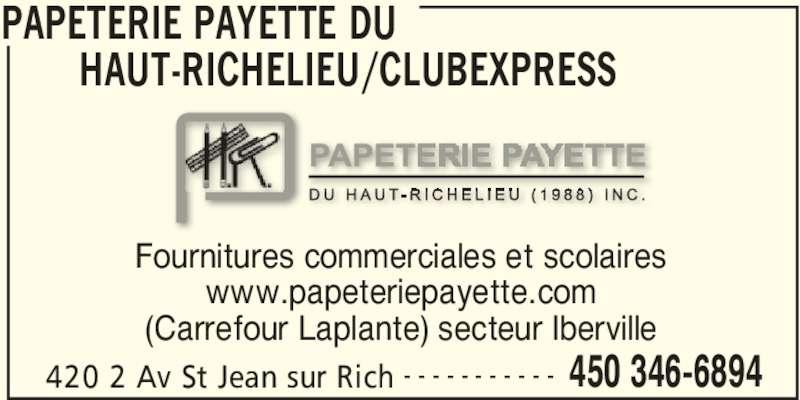 Papeterie payette du haut richelieu 1998 inc saint jean for Chambre de commerce du haut richelieu