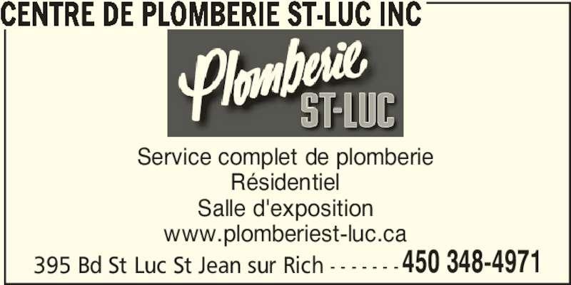 Plomberie St-Luc Inc (450-348-4971) - Annonce illustrée======= - CENTRE DE PLOMBERIE ST-LUC INC 395 Bd St Luc St Jean sur Rich - - - - - - -450 348-4971 Service complet de plomberie Résidentiel Salle d'exposition www.plomberiest-luc.ca