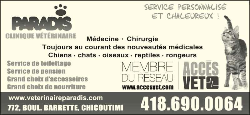 Clinique vétérinaire Paradis Inc. (418-690-0064) - Annonce illustrée======= -
