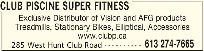 Club piscine super fitness nepean on 285 west hunt for Club piscine super fitness joliette