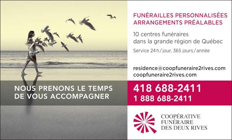 Coopérative funéraire des Deux Rives (418-688-2411) - Annonce illustrée======= - 418 688-2411 NOUS PRENONS LE TEMPS  DE VOUS ACCOMPAGNER 1 888 688-2411