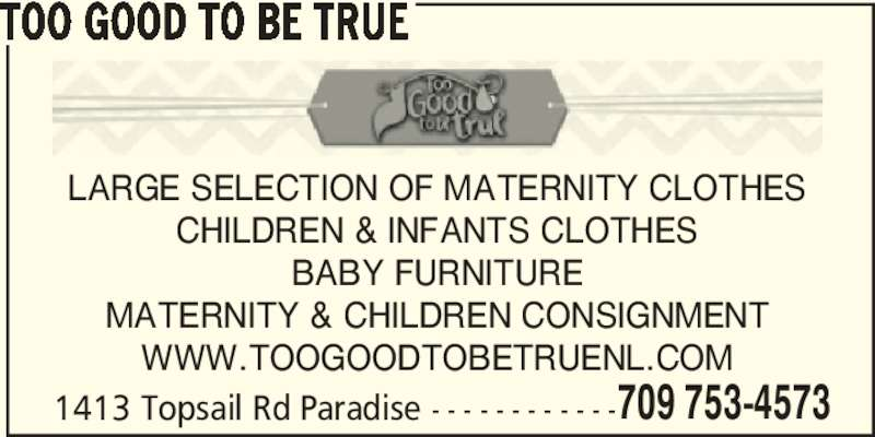 Too Good To Be True Paradis Nl 1413 Topsail Rd Canpages