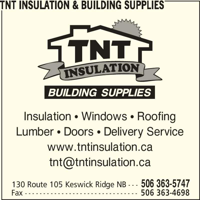 T N T Insulation Amp Building Supplies Keswick Ridge Nb