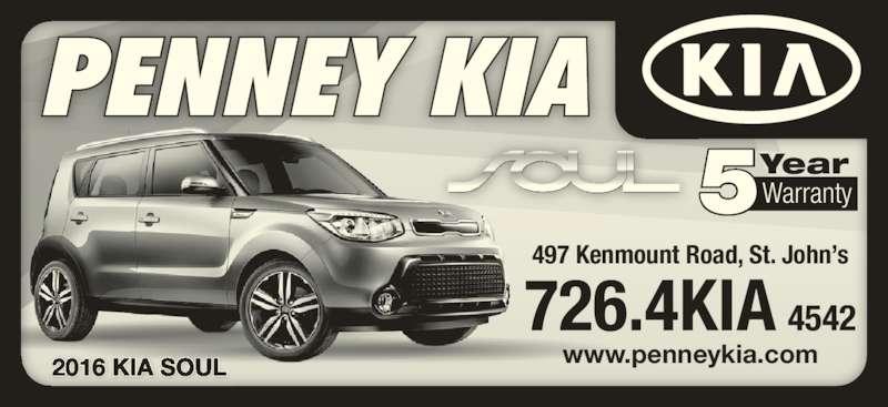 Penney Kia (709-726-4542) - Display Ad - 2016 KIA SOUL 5WarrantyYear 497 Kenmount Road, St. John's www.penneykia.com 726.4KIA 4542