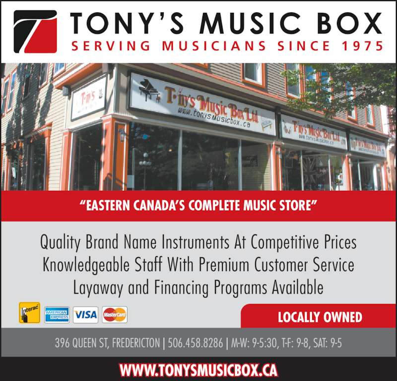 """Tony's Music Box Ltd (506-458-8286) - Display Ad - S E R V I N G  M U S I C I A N S  S I N C E  1 9 7 5 """"EASTERN CANADA'S COMPLETE MUSIC STORE"""" 396 QUEEN ST, FREDERICTON 