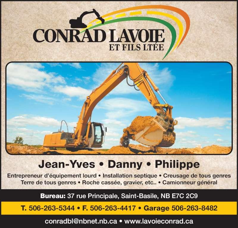 Conrad Lavoie & Fils Ltée (506-263-5344) - Annonce illustrée======= -