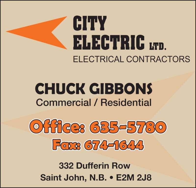 City Electric Ltd (506-635-5780) - Display Ad - 332 Dufferin Row  CITY ELECTRIC LTD. Saint John, N.B. • E2M 2J8