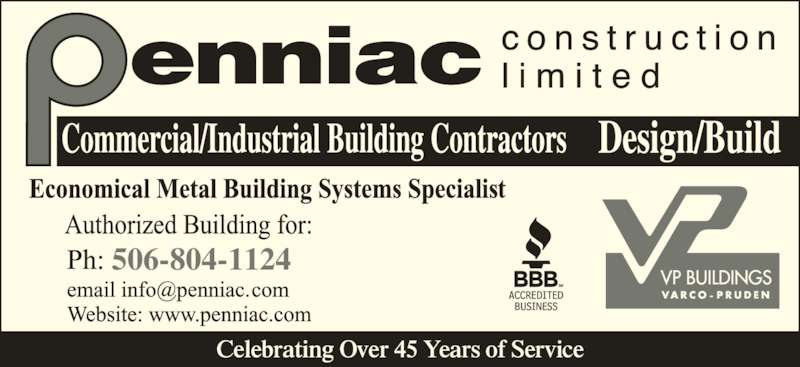 Penniac Construction Limited (506-853-8088) - Display Ad - 506-804-1124 Celebrating Over 45 Years of Service