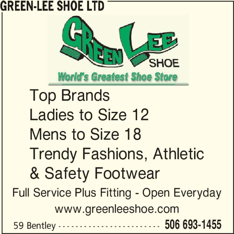 Green-Lee Shoe Ltd (506-693-1455) - Annonce illustrée======= -