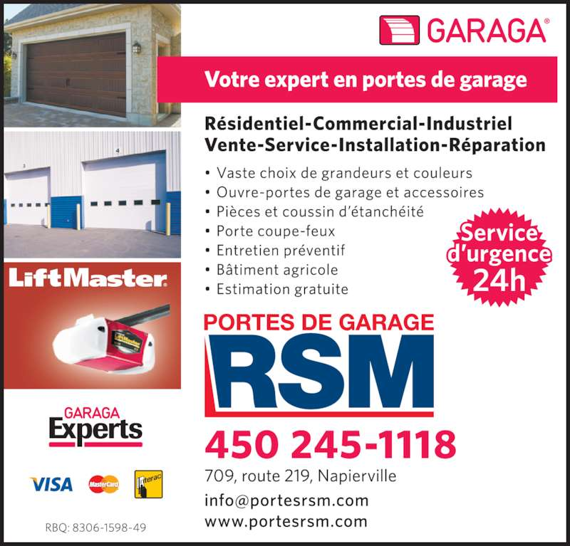 Portes de garage rsm inc napierville qc 709 route 219 for Garage ad angers route de bouchemaine