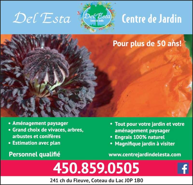 Centre de jardin del esta coteau du lac qc 241 ch du for Centre de jardin
