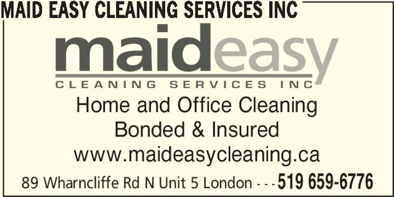 Maid Easy Cleaning Services Inc - Opening Hours - 5-89 Wharncliffe ...
