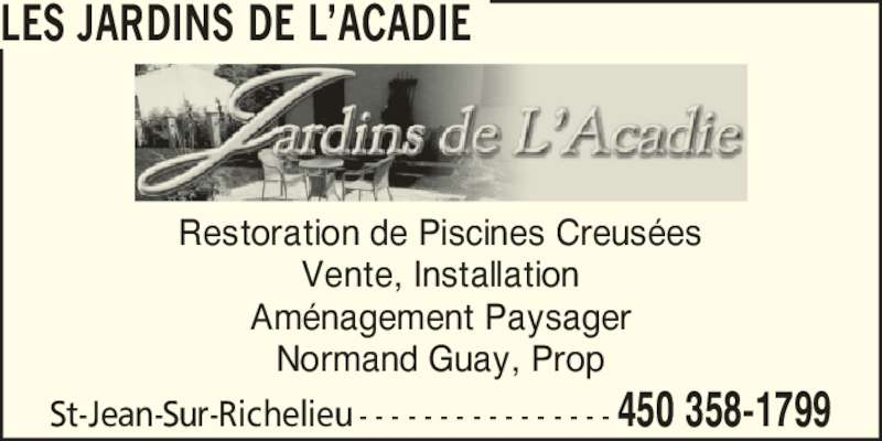 les jardins de l 39 acadie saint jean sur richelieu qc 2406 219 rte canpages fr. Black Bedroom Furniture Sets. Home Design Ideas
