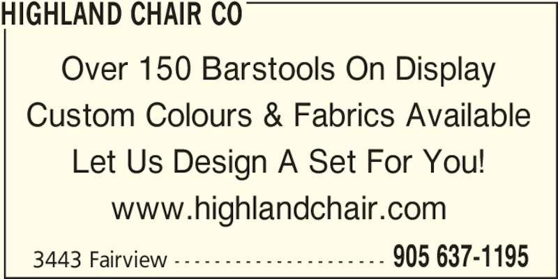 Highland Chair Co (905-637-1195) - Annonce illustrée======= -