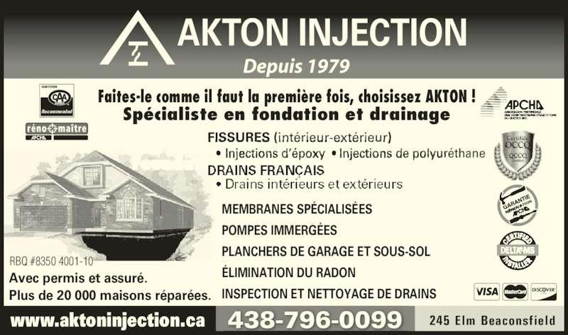 Akton injection horaire d 39 ouverture 245 av elm for Nettoyage puisard garage