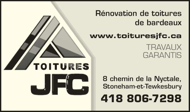 Toitures JFC (418-806-7298) - Annonce illustrée======= - Rénovation de toitures de bardeaux www.toituresjfc.ca TRAVAUX GARANTIS 8 chemin de la Nyctale, Stoneham-et-Tewkesbury 418 806-7298