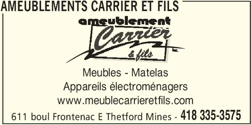 Ameublement carrier fils thetford mines qc 611 for Meuble jaymar montreal
