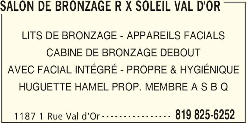 Salon de bronzage r x soleil val d 39 or val d 39 or qc for Ouvrir un salon de bronzage
