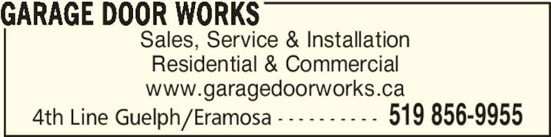 Garage door works rockwood on 5775 4th line canpages for How garage door works